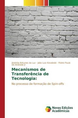 Mecanismos de Transferencia de Tecnologia (Paperback)