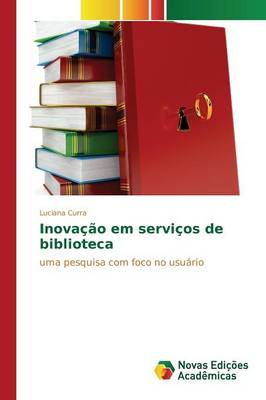 Inovacao Em Servicos de Biblioteca (Paperback)