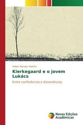 Kierkegaard E O Jovem Lukacs (Paperback)