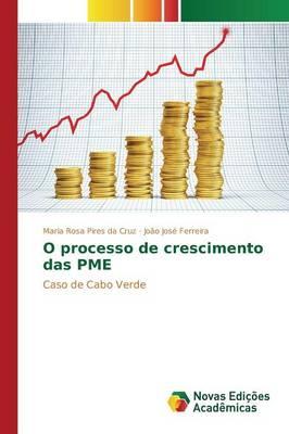 O Processo de Crescimento Das Pme (Paperback)