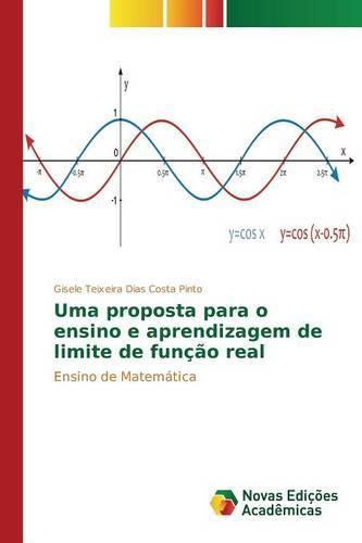 Uma Proposta Para O Ensino E Aprendizagem de Limite de Funcao Real (Paperback)