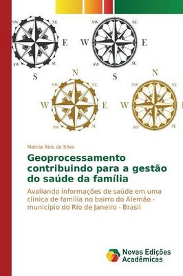 Geoprocessamento Contribuindo Para a Gestao Do Saude Da Familia (Paperback)