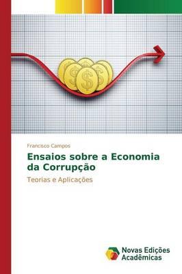 Ensaios Sobre a Economia Da Corrupcao (Paperback)