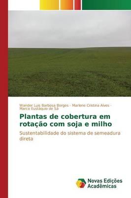 Plantas de Cobertura Em Rotacao Com Soja E Milho (Paperback)
