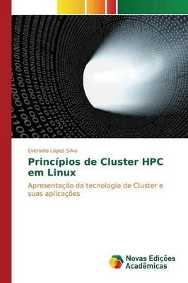 Princ pios de Cluster HPC Em Linux (Paperback)