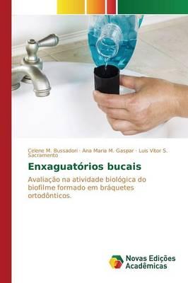 Enxaguatorios Bucais (Paperback)