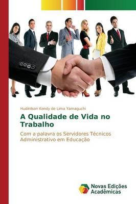 A Qualidade de Vida No Trabalho (Paperback)