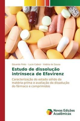 Estudo de Dissolucao Intrinseca de Efavirenz (Paperback)