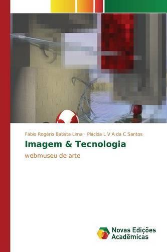 Imagem & Tecnologia (Paperback)