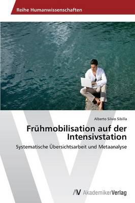 Fruhmobilisation Auf Der Intensivstation (Paperback)