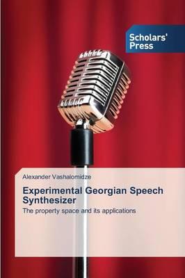 Experimental Georgian Speech Synthesizer (Paperback)