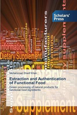 Extraction and Authentication of Functional Food (Paperback)