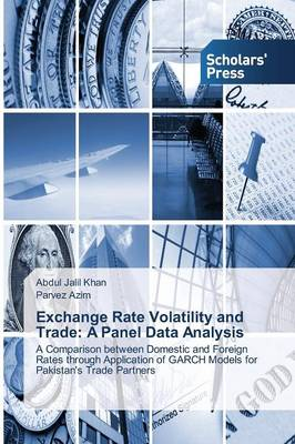 Exchange Rate Volatility and Trade: A Panel Data Analysis (Paperback)