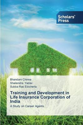 Training and Development in Life Insurance Corporation of India (Paperback)