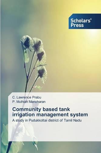 Community Based Tank Irrigation Management System (Paperback)