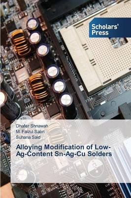 Alloying Modification of Low-AG-Content Sn-AG-Cu Solders (Paperback)
