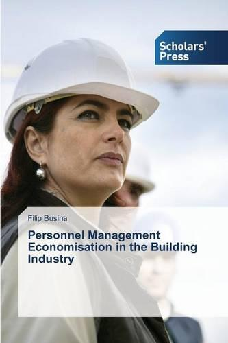 Personnel Management Economisation in the Building Industry (Paperback)