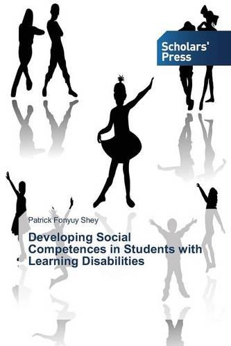 Developing Social Competences in Students with Learning Disabilities (Paperback)