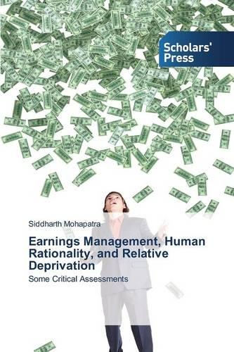 Earnings Management, Human Rationality, and Relative Deprivation (Paperback)