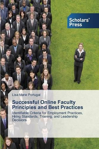 Successful Online Faculty Principles and Best Practices (Paperback)