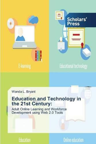 Education and Technology in the 21st Century (Paperback)