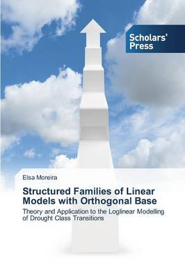 Structured Families of Linear Models with Orthogonal Base (Paperback)