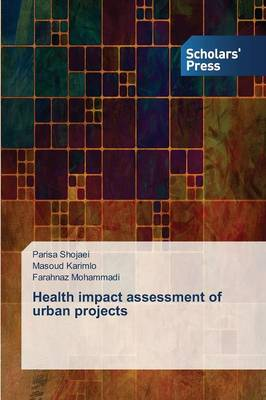 Health Impact Assessment of Urban Projects (Paperback)