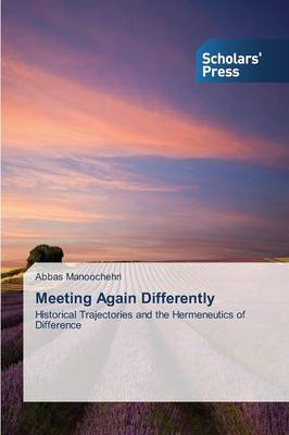 Meeting Again Differently (Paperback)