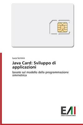 Java Card: Sviluppo Di Applicazioni (Paperback)