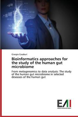 Bioinformatics Approaches for the Study of the Human Gut Microbiome (Paperback)