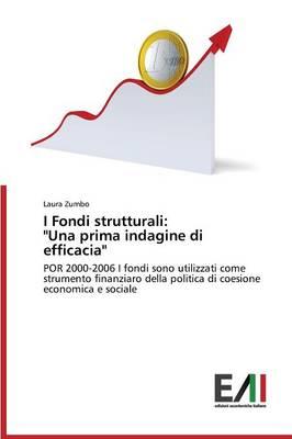 """I Fondi Strutturali: """"Una Prima Indagine Di Efficacia"""" (Paperback)"""