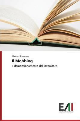 Il Mobbing (Paperback)