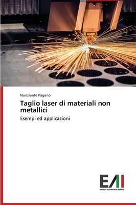 Taglio Laser Di Materiali Non Metallici (Paperback)