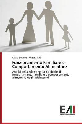 Funzionamento Familiare E Comportamento Alimentare (Paperback)