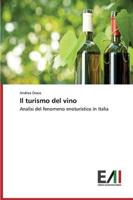 Il Turismo del Vino (Paperback)
