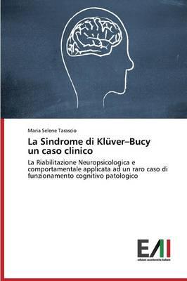 La Sindrome Di Kluver-Bucy Un Caso Clinico (Paperback)
