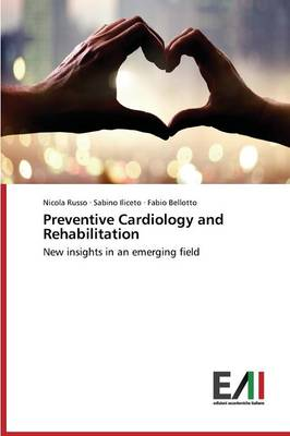 Preventive Cardiology and Rehabilitation (Paperback)
