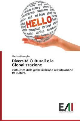 Diversita Culturali E La Globalizzazione (Paperback)
