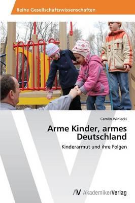 Arme Kinder, Armes Deutschland (Paperback)