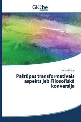Pa R Pes Transformat Vais Aspekts Jeb Filosofisk Konversija (Paperback)