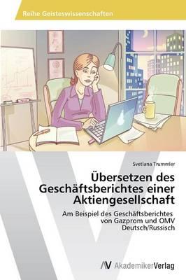 Ubersetzen Des Geschaftsberichtes Einer Aktiengesellschaft (Paperback)