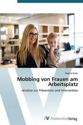 Mobbing Von Frauen Am Arbeitsplatz (Paperback)