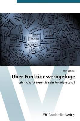 Uber Funktionsverbgefuge (Paperback)