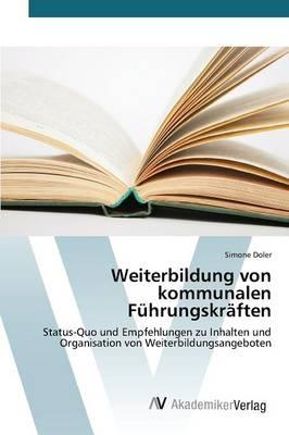 Weiterbildung Von Kommunalen Fuhrungskraften (Paperback)