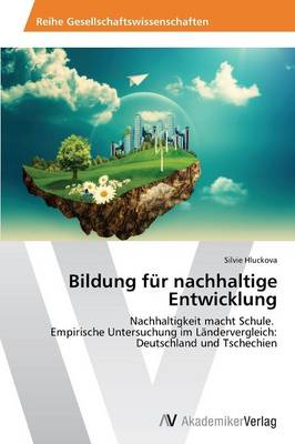 Bildung Fur Nachhaltige Entwicklung (Paperback)