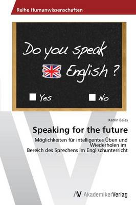 Speaking for the Future (Paperback)