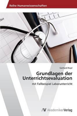 Grundlagen Der Unterrichtsevaluation (Paperback)
