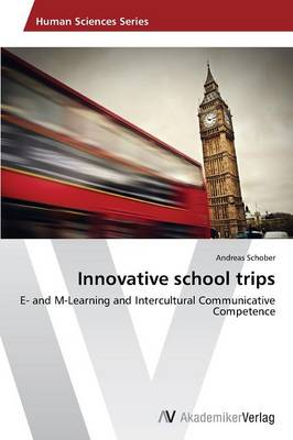Innovative School Trips (Paperback)