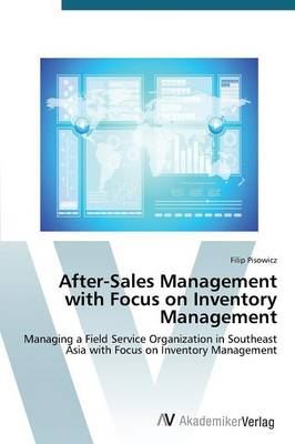 After-Sales Management with Focus on Inventory Management (Paperback)