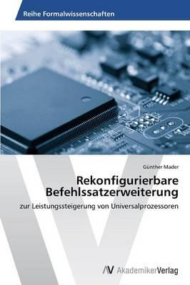 Rekonfigurierbare Befehlssatzerweiterung (Paperback)